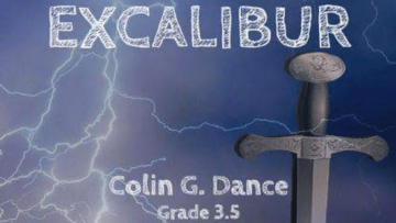 """Grey sword in front of sky with lightening bolts and text which reads """"Excalibur Colin G. Dance Grade 3.5"""""""