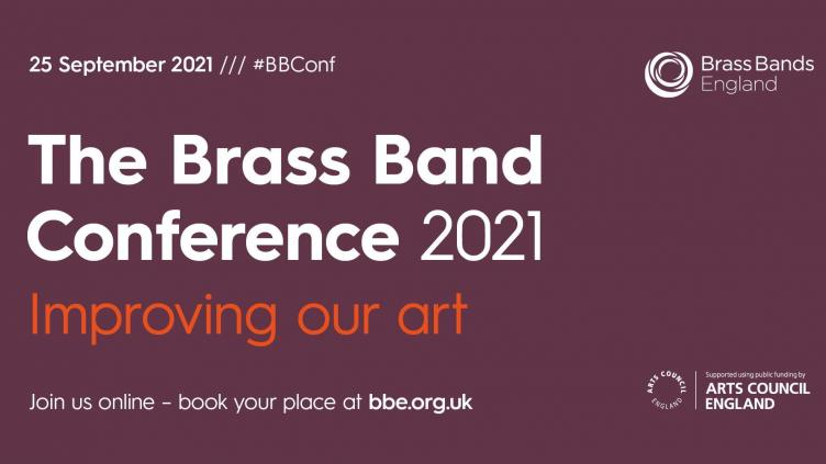 The Brass Band Conference 2021 Improving Our Art